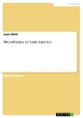 Titel: Microfinance in Latin America