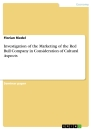 Titel: Investigation of the Marketing of the Red Bull Company in Consideration of Cultural Aspects
