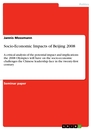 Titel: Socio-Economic Impacts of Beijing 2008