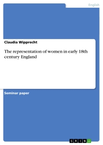 Titel: The representation of women in early 18th century England