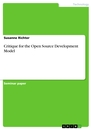 Titel: Critique for the Open Source Development Model