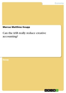 Titel: Can the ASB really reduce creative accounting?