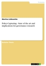 Titel: Policy-Capturing - State of the art and implications for governance research