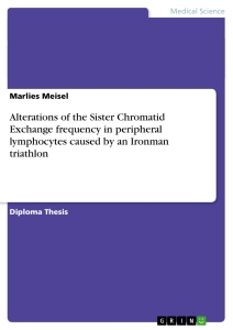 Titel: Alterations of the Sister Chromatid Exchange frequency in peripheral lymphocytes caused by an Ironman triathlon