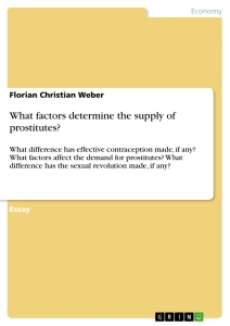 Titel: What factors determine the supply of prostitutes?