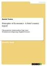 Titel: Principles of Economics - A brief country report