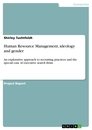 Titel: Human Resource Management, ideology and gender