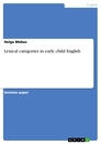 Titel: Lexical categories in early child English