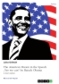 """Titel: The American Dream in the Speech """"Yes we can"""" by Barack Obama"""