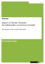 Titel: Impact of Chronic Traumatic Encephalopathy on American Football