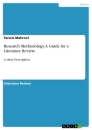 Titel: Research Methodology. A Guide for a Literature Review