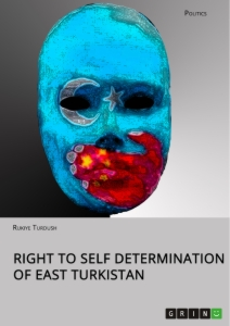 Titel: Right to Self Determination of East Turkistan