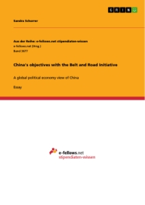 Titel: China's objectives with the Belt and Road Initiative