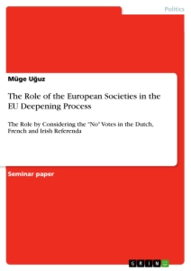 Titel: The Role of the European Societies in the EU Deepening Process