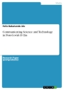 Titel: Communicating Science and Technology in Post-Covid-19 Era