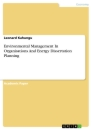 Titel: Environmental Management In Organisations And Energy Dissertation Planning