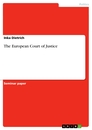 Titel: The European Court of Justice
