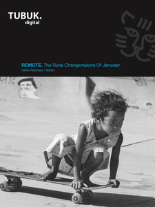 Titel: REMOTE: The Rural Changemakers Of Janwaar