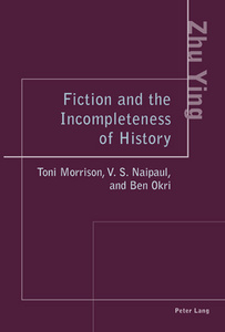 Title: Fiction and the Incompleteness of History