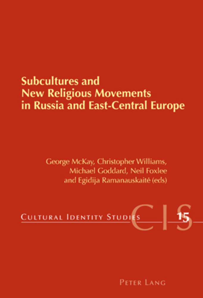 Title: Subcultures and New Religious Movements in Russia and East-Central Europe