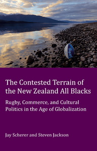 Title: The Contested Terrain of the New Zealand All Blacks