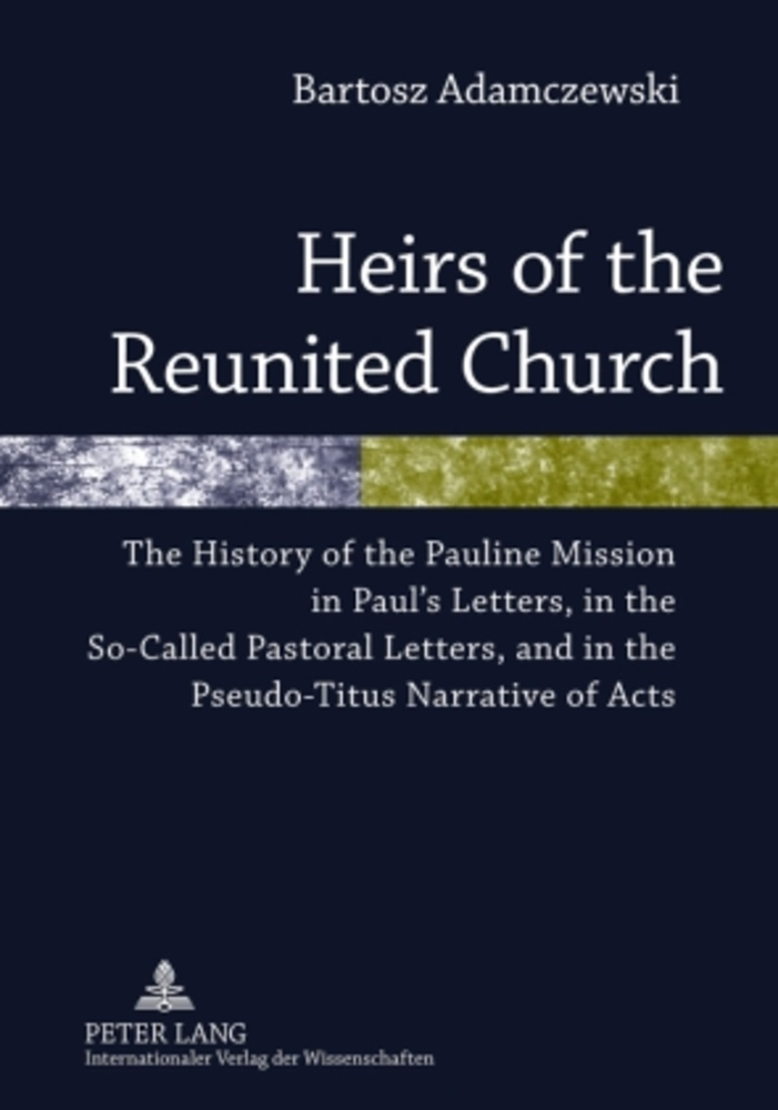 Title: Heirs of the Reunited Church