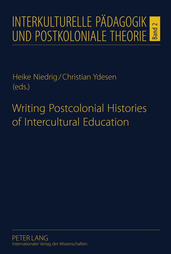 Title: Writing Postcolonial Histories of Intercultural Education