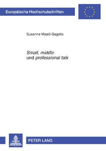 Title: «Small», «middle» und «professional talk»