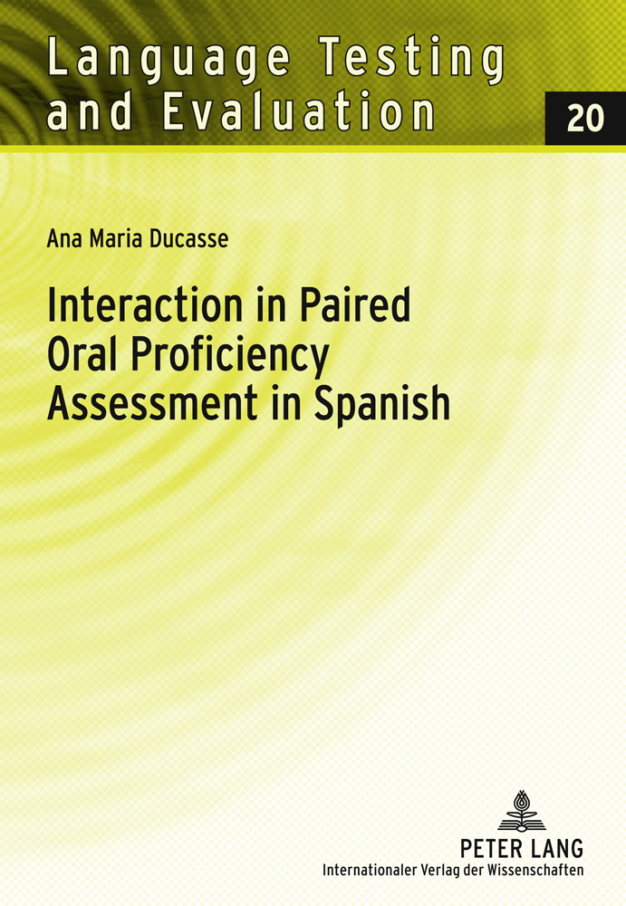 Title: Interaction in Paired Oral Proficiency Assessment in Spanish