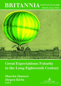Title: Great Expectations: Futurity in the Long Eighteenth Century