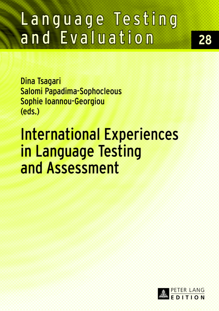 Title: International Experiences in Language Testing and Assessment