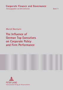 Title: The Influence of German Top Executives on Corporate Policy and Firm Performance