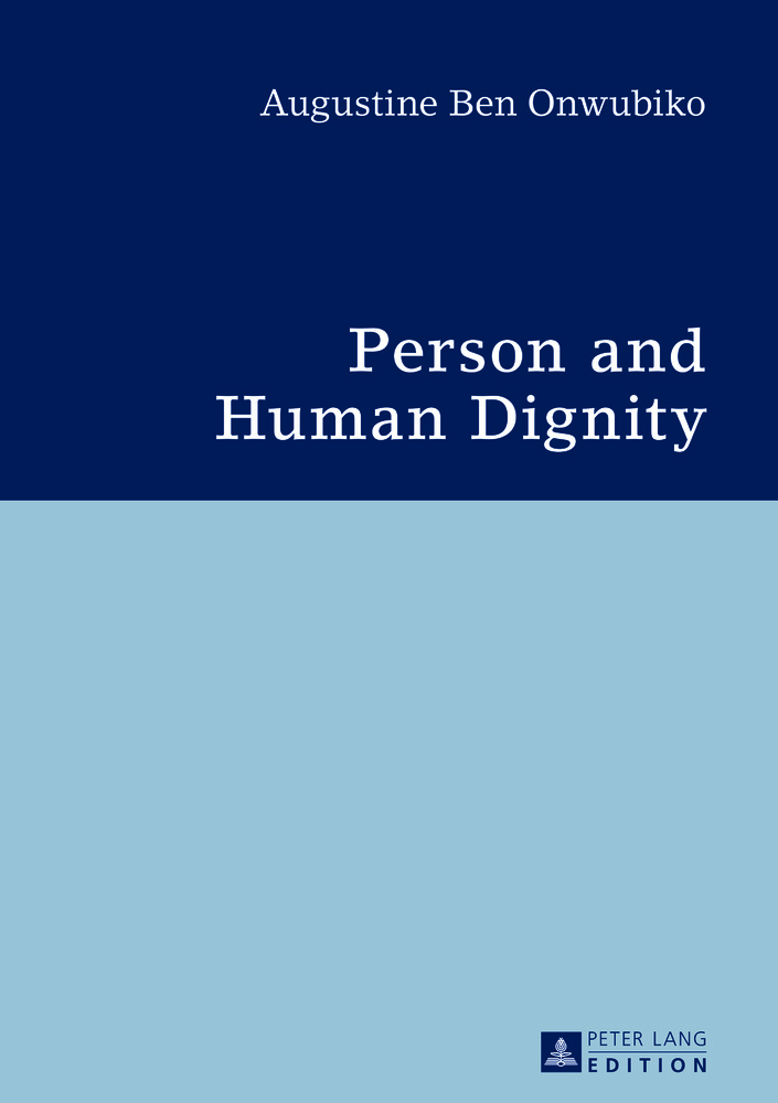 Title: Person and Human Dignity