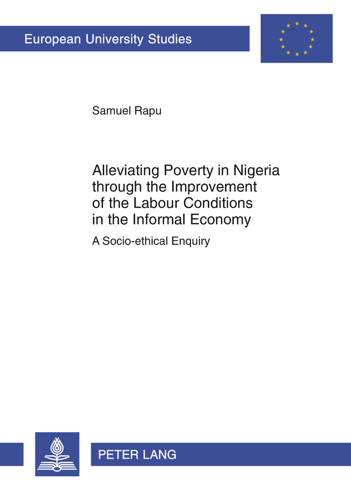 Title: Alleviating Poverty in Nigeria through the Improvement of the Labour Conditions in the Informal Economy
