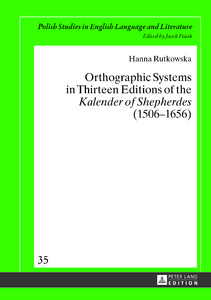 Title: Orthographic Systems in Thirteen Editions of the «Kalender of Shepherdes» (1506–1656)