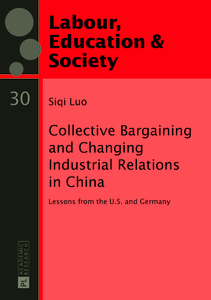 Title: Collective Bargaining and Changing Industrial Relations in China.