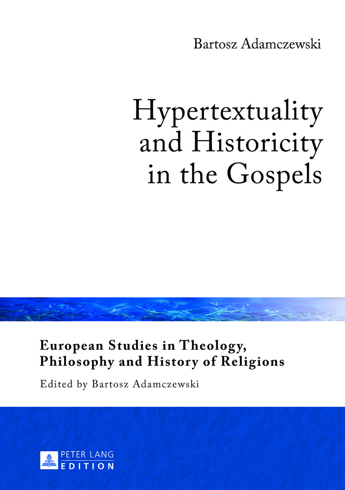 Title: Hypertextuality and Historicity in the Gospels