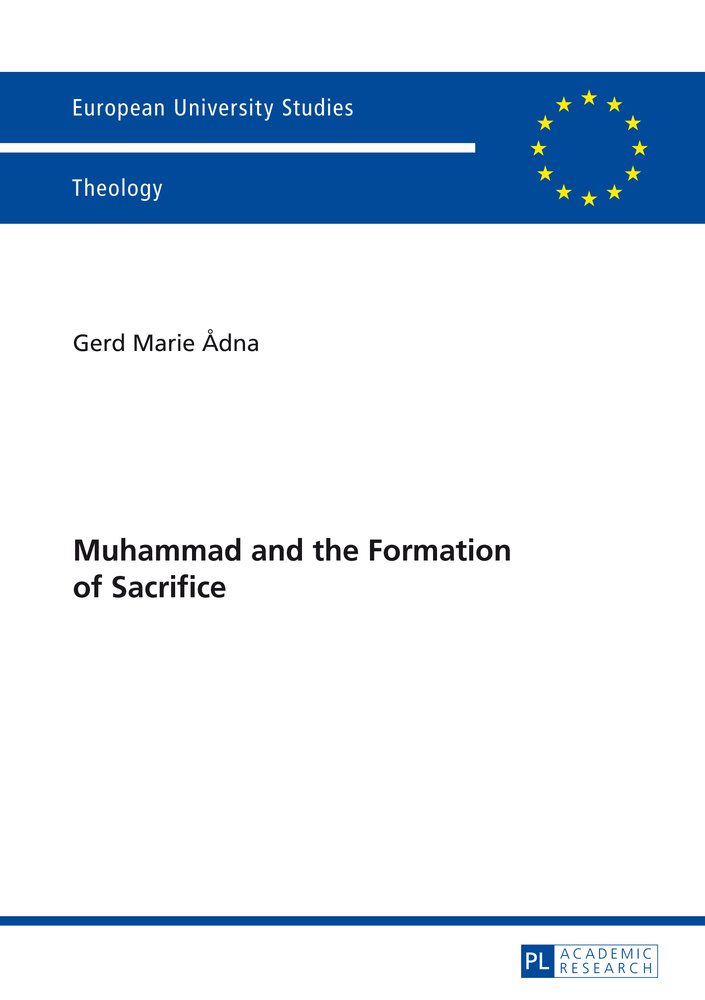 Title: Muhammad and the Formation of Sacrifice