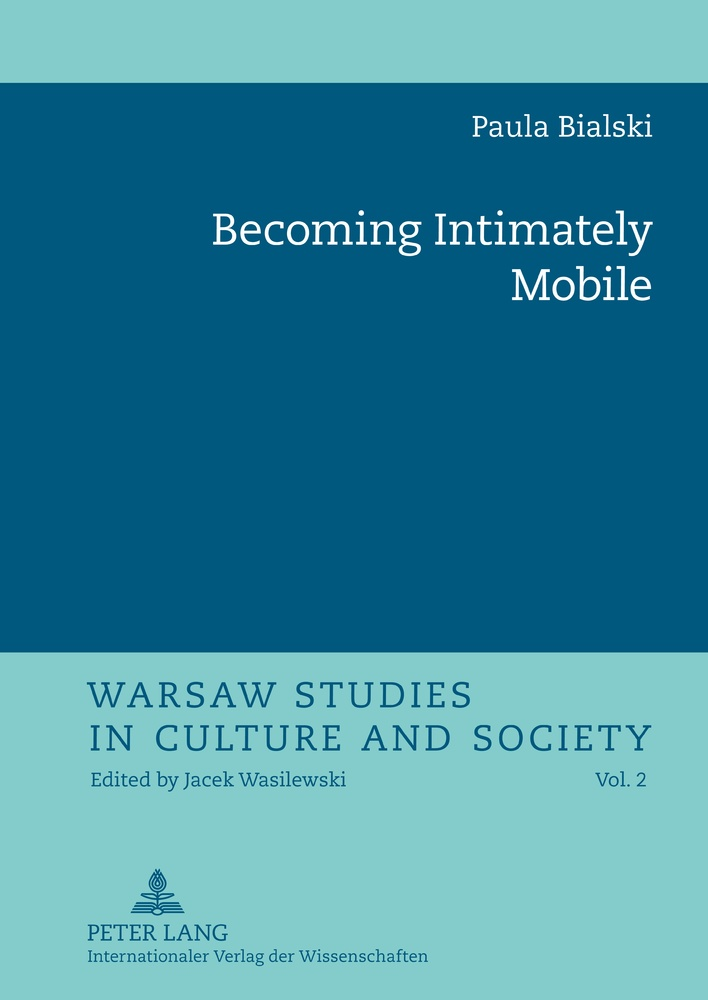 Title: Becoming Intimately Mobile