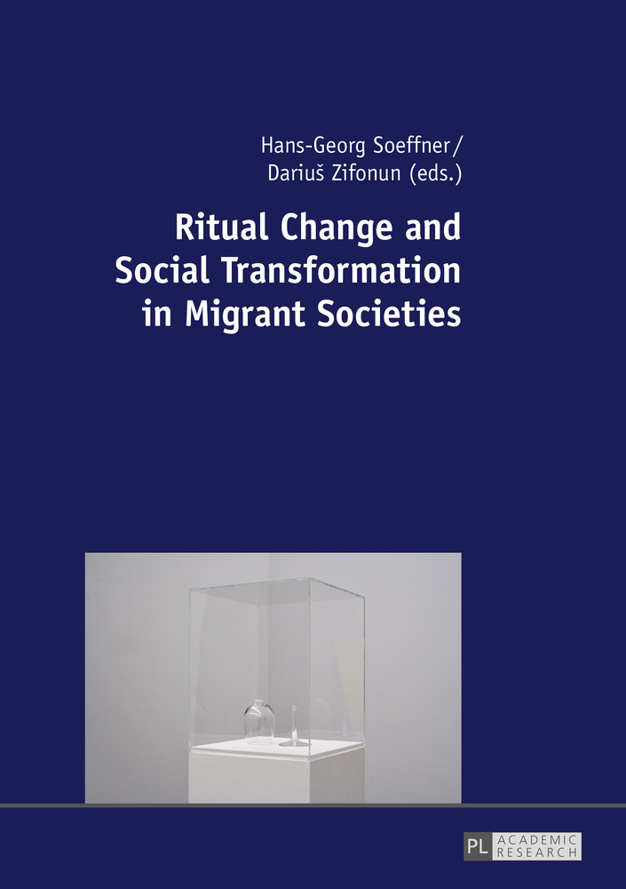Title: Ritual Change and Social Transformation in Migrant Societies