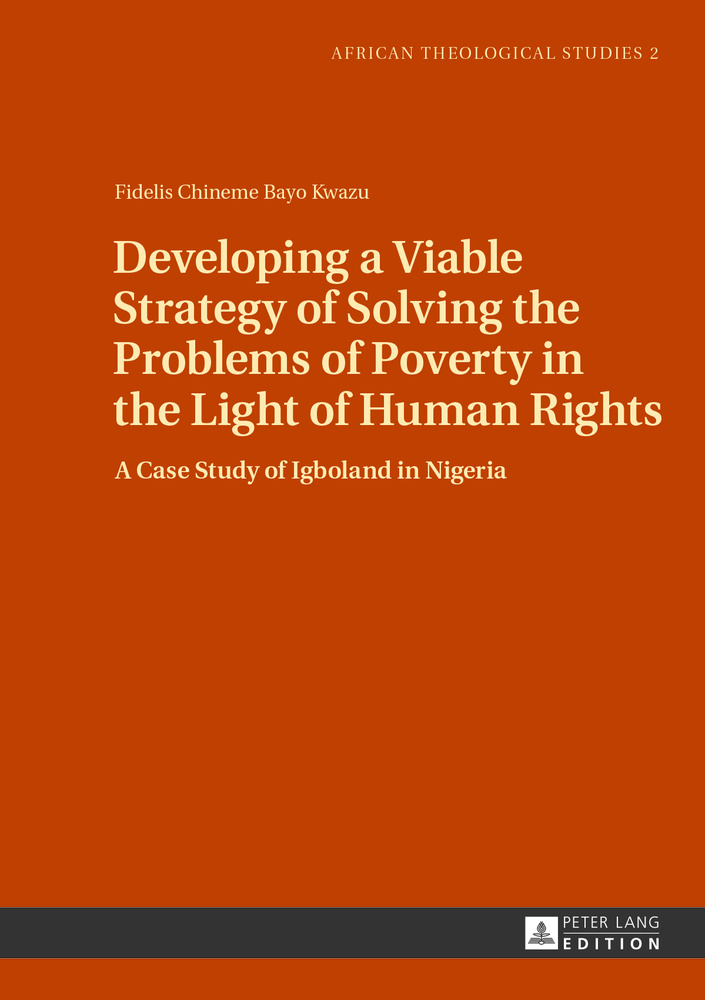 Title: Developing a Viable Strategy of Solving the Problems of Poverty in the Light of Human Rights