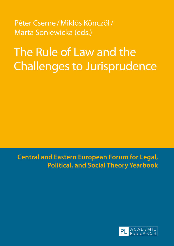 Title: The Rule of Law and the Challenges to Jurisprudence