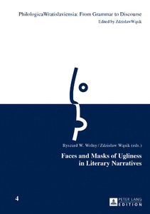 Title: Faces and Masks of Ugliness in Literary Narratives