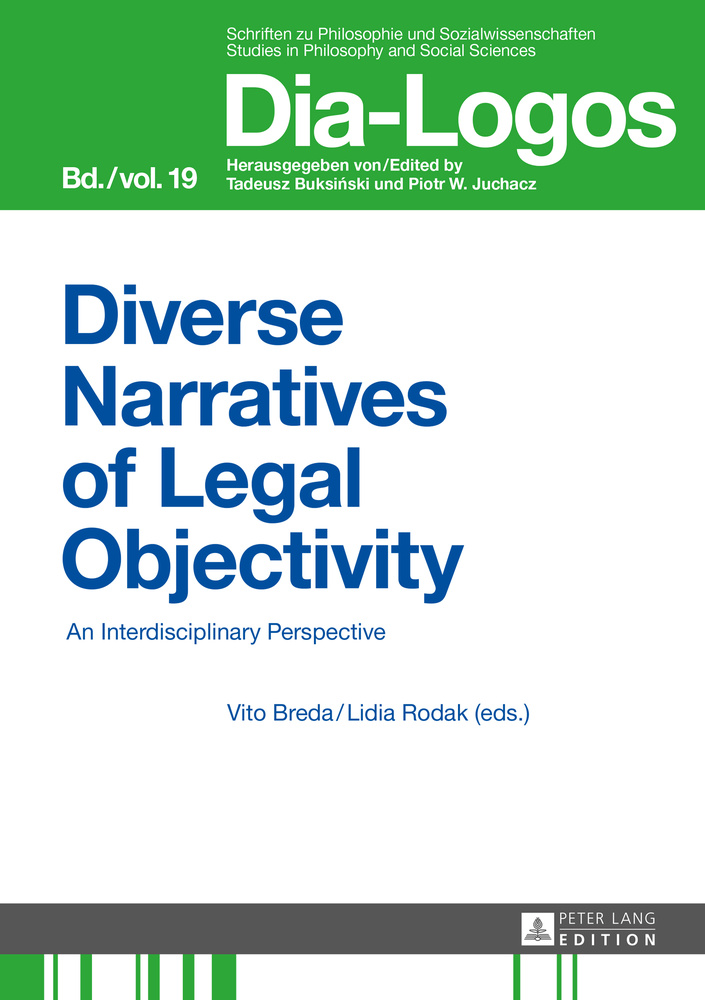 Title: Diverse Narratives of Legal Objectivity