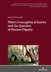 Title: Plato's Conception of Justice and the Question of Human Dignity