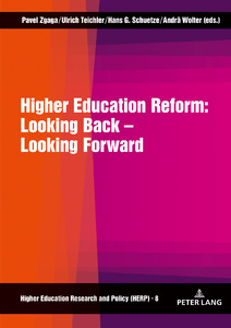 Title: Higher Education Reform: Looking Back – Looking Forward