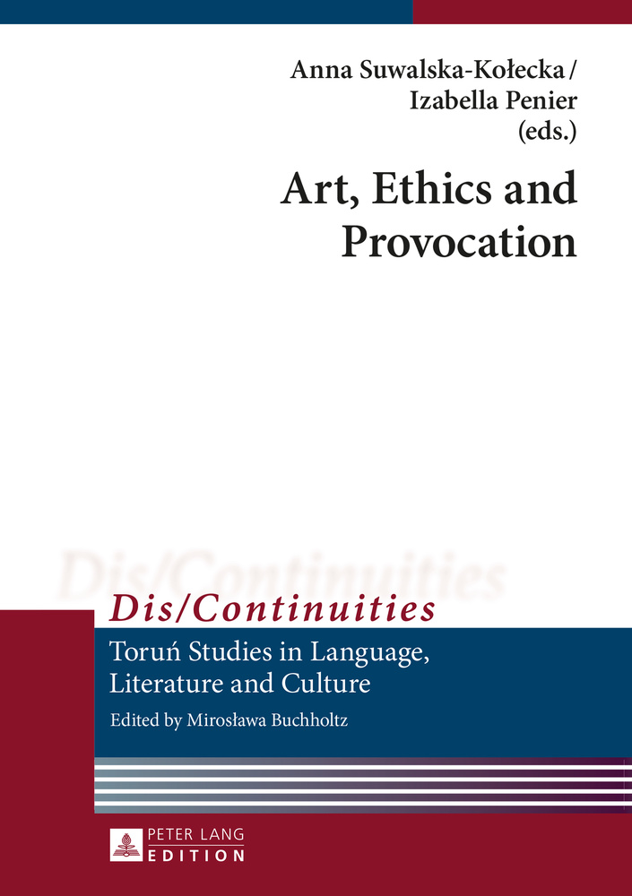 Title: Art, Ethics and Provocation