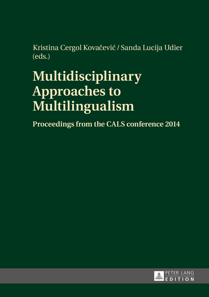 Title: Multidisciplinary Approaches to Multilingualism