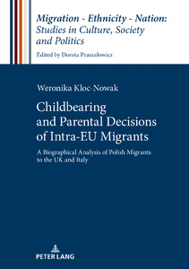 Title: Childbearing and Parental Decisions of Intra EU Migrants