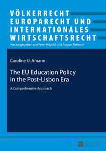 Title: The EU Education Policy in the Post-Lisbon Era